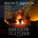 The Shadow Catcher Audiobook