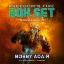 Freedom's Fire Box Set: The Complete Military Space Opera Series, Bobby Adair