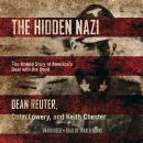 The Hidden Nazi: The Untold Story of America's Deal with the Devil Audiobook