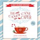 The Candy Cane Caper: A Cozy Culinary Mystery Audiobook
