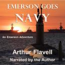 Emerson Goes Navy: An Emerson Adventure Audiobook