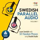 Swedish Parallel Audio - Learn Swedish with 501 Random Phrases using Parallel Audio - Volume 1, Lingo Jump