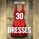 30 Red Dresses Audiobook