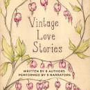 Vintage Love Stories Audiobook
