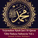 Terjemahan Kitab Suci Al-Quran Edisi Bahasa Indonesia Vol 2 Audiobook