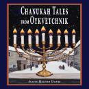 Chanukah Tales from Oykvetchnik Audiobook