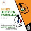 Hindi audio en parallèle - Facilement apprendre l'hindiavec 501 phrases en audio en parallèle - Par Audiobook