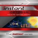 Instant Optimism, The Instant-Series