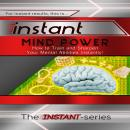 Instant Mind Power, The Instant-Series