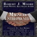 Magnetic Entrepreneur -A Personality That Attracts Audiobook