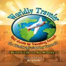 Worldly Traveler Audiobook