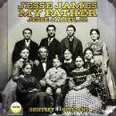 Jesse James My Father Audiobook