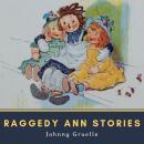 Raggedy Ann Stories Audiobook