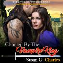 Claimed by the Vampire King - Book 2: A Vampire Paranormal Romance Audiobook