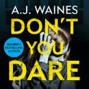Don't You Dare Audiobook