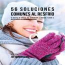 56 Soluciones Comunes Al Resfrío Audiobook