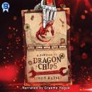 A Portion of Dragon and Chips Audiobook