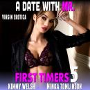 A Date With Mr. : First Timers 5 (Virgin Erotica) Audiobook