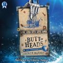 A Butt of Heads Audiobook