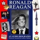 Ronald Reagan - an Audio Biography, Volume 2, Geoffrey Giuliano