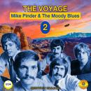 Voyage 2 - Mike Pinder & The Moody Blues, Geoffrey Giuliano