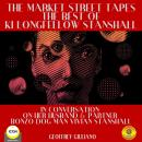 Market Street Tapes - The Best of Ki Longfellow Stanshall, Geoffrey Giuliano