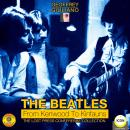 Beatles from Kenwood to Kinfauns - The Lost Press Conference Collection, Geoffrey Giuliano