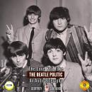 Love You Take: The Beatle Politic - An Audio Biography, Geoffrey Giuliano