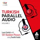 Turkish Parallel Audio - Learn Turkish with 501 Random Phrases using Parallel Audio - Volume 2, Lingo Jump