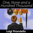 One, None and a Hundred Thousand, Luigi Pirandello