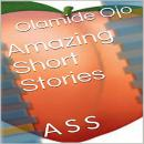 Amazing Short Stories: A S S Audiobook