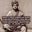 India's First American Saint Swami Vivekananda - The Hidden History, Mangal Maharaj