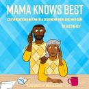 Mama Knows Best Audiobook