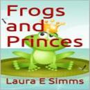 Frogs and Princes Audiobook