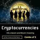 Cryptocurrencies: ICO, Litecoin and Bitcoin Investing Audiobook