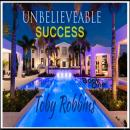 Unbelieveable Success - Book One, Toby Robbins