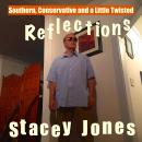 Southern, Conservative and a Little Twisted Reflections Audiobook