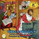 Uncle Wiggily Tall Tales From The Wee Wood Audiobook