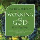 Working for God: A 31-Day Study Audiobook
