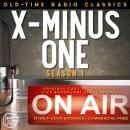 X MINUS ONE, SEASON ONE Audiobook