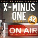 X MINUS ONE: SEASON TWO Audiobook
