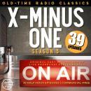 X MINUS ONE: SEASON THREE Audiobook