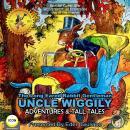 The Long Eared Rabbit Gentleman Uncle Wiggily - Adventures & Tall Tales Audiobook