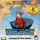 The Long Eared Rabbit Gentleman Uncle Wiggily - Stories Of Magic & Wonder Audiobook