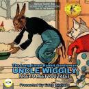 The Long Eared Rabbit Gentleman Uncle Wiggily - Nice To Meet You Tales Audiobook