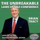 The Unbreakable Laws of Self-Confidence - Live Seminar: How to Tap the Infinite Potential Within Audiobook