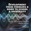 Development from Toddlers & Home to School & University Audiobook