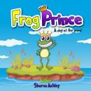 Frog Prince: A Day at the Pond Audiobook
