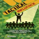 Tactical Influence, Leon Stanford, Instafo