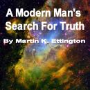A Modern Man's Search for Truth Audiobook